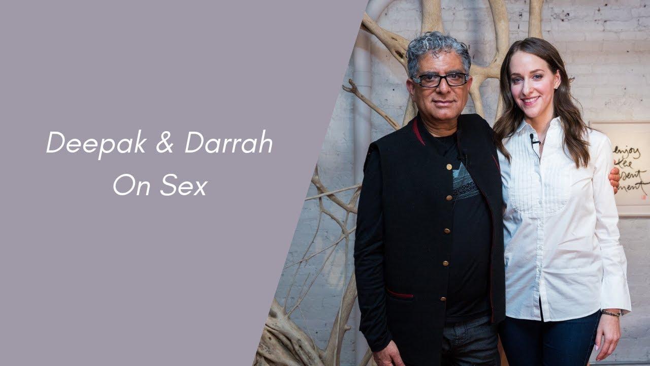 Deepak & Darrah On Sex
