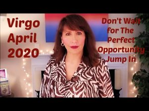 Virgo April 2020 Astrology  SUDDEN RELEASE of Burdens For Real! #VirgoPower
