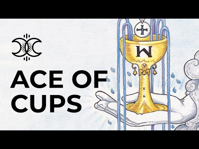 Ace of Cups Quick Tarot Card Meanings