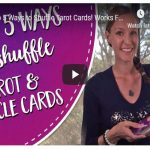Top 5 Ways to Shuffle Tarot Cards! Works For Angel Cards & Oracle Cards Too!