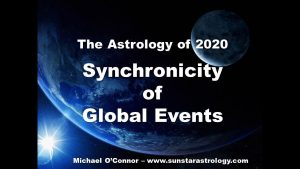 The Astrology of 2020 – Synchronicity of Global Events