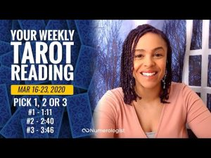 Your Weekly Tarot Reading| March 16-23, 2020| Pick #1, #2 OR #3