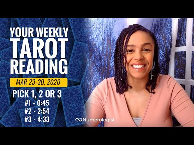 Your Weekly Tarot Reading | March 23-30, 2020 | Pick #1, #2 OR #3