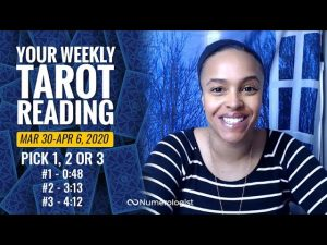 Your Weekly Tarot Reading March 30-April 6, 2020| Pick #1, #2 OR #3