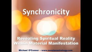 Synchronicity – Revealing Spiritual Reality Within Material Manifestation