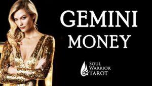 GEMINI MAKE MONEY READING – Soul Warrior Tarot