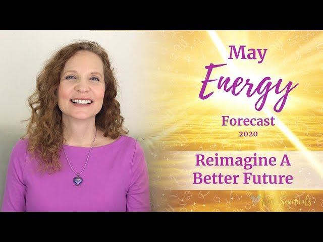 MAY 2020 ENERGY FORECAST – Reimagine a better future