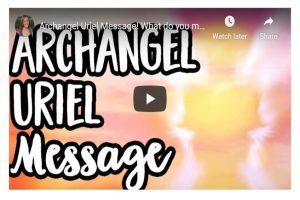 Archangel Uriel Message!