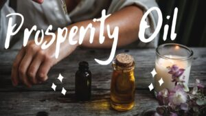 Customizable Prosperity Oil || Spell Work
