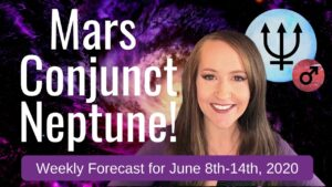 Mars conjunct Neptune! Getting DECEIVED by PASSION! Weekly Astrology Forecast for ALL 12 SIGNS!
