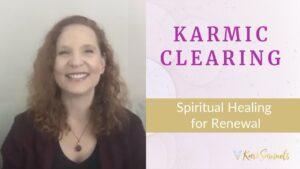 Karmic Cleansing – Spiritual Healing for Renewal