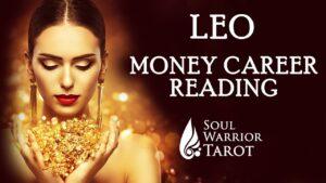LEO JULY 2020 MONEY READING ABUNDANCE SUCCESS PROSPERITY ENERGY Soul Warrior Tarot