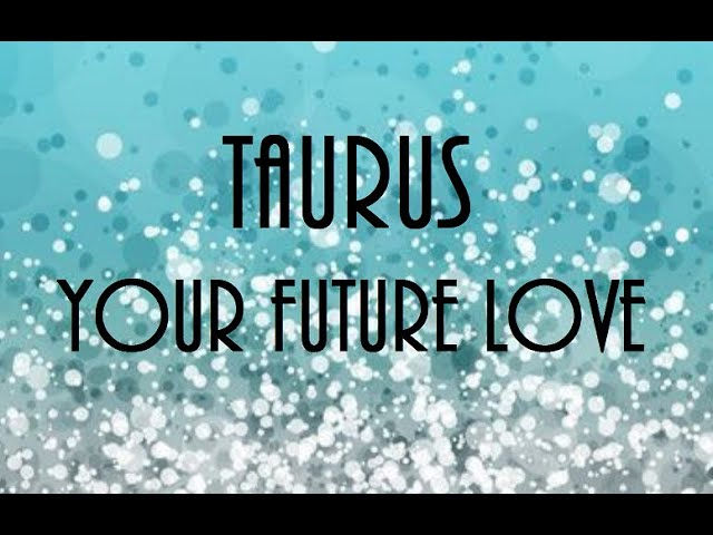 Taurus July 2020 -They Feel You In Their Soul Taurus
