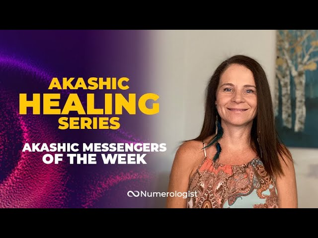 Akashic Messengers of the Week✨   September 11-17, 2020