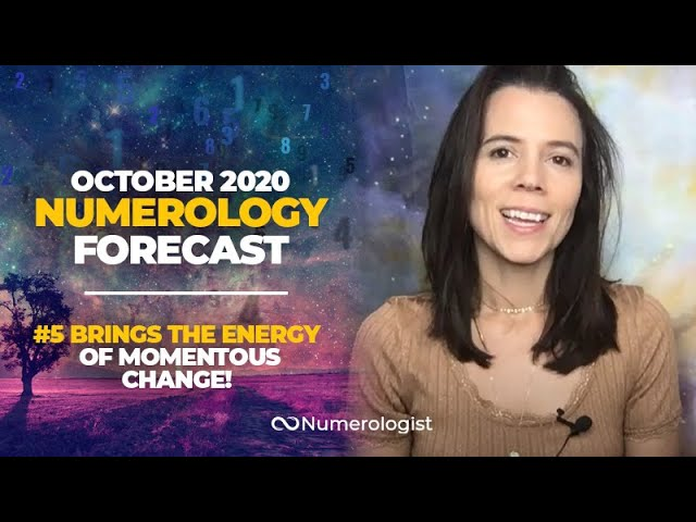 October 2020 Numerology Forecast: 3 Essential Steps You Need To Take To Create Change In Your Life!