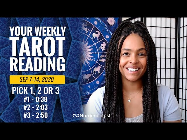 Your Weekly Tarot Reading September 7-14, 2020 | Pick #1, #2 OR #3