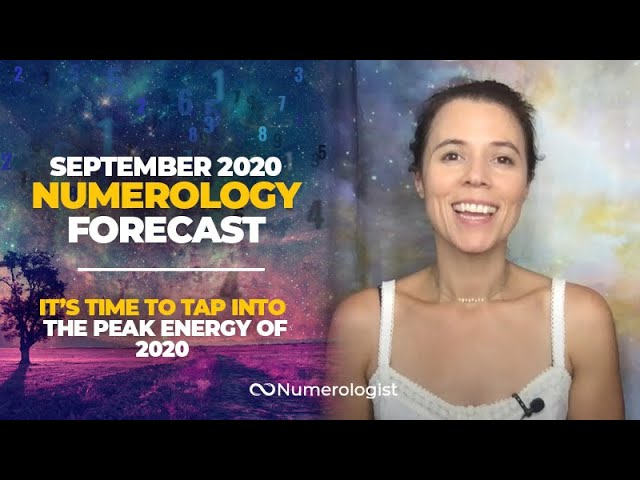 September 2020 Numerology Forecast: It's Time To Step Into The Peak Energy of 2020!
