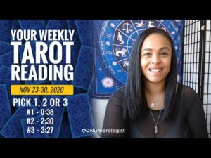 Your Weekly Tarot Reading November 23-30, 2020   Pick #1, #2 OR #3