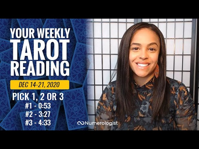 Your Weekly Tarot Reading December 14-21, 2020   Pick A Card –  #1, #2 OR #3