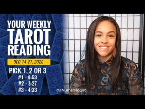 Your Weekly Tarot Reading December 14-21, 2020 | Pick A Card –  #1, #2 OR #3