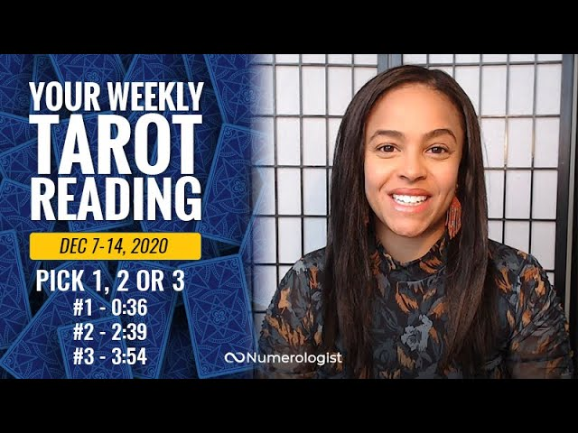 Your Weekly Tarot Reading December 7-14, 2020 | Pick A Card –  #1, #2 OR #3