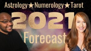 Astrology, Numerology & Tarot Forecast for 2021 with Raphael!