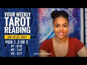 Your Weekly Tarot Reading January 18,-25, 2021 | Pick A Card – #1, #2 OR #3