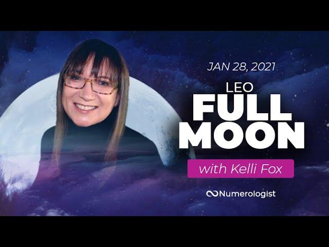 FULL MOON ALERT – Leo Full Moon Forecast (Jan 28, 2021)