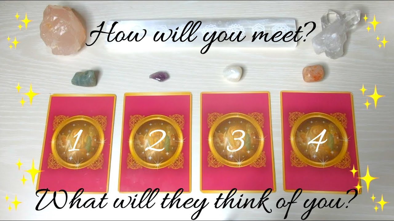 How will you meet your Soulmate? What will they think of you?