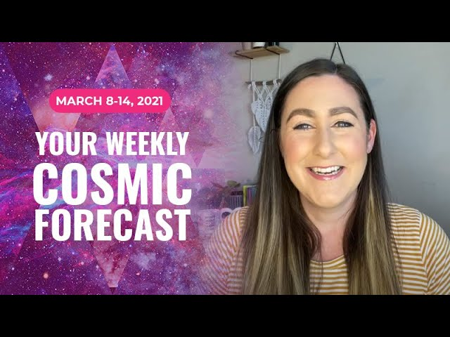 Cosmic Forecast March 8-14, 2021 | 2021's Most Romantic Week