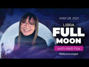 Libra Full Moon Forecast (March 28th) With Astrologer Kelli Fox