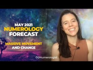 May 2021 Numerology Forecast: The Biggest Change of 2021?