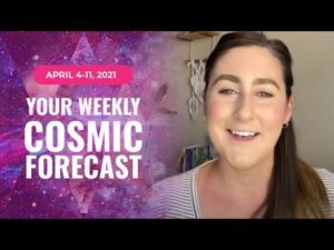 Your Cosmic Update for April 5th – 11th | Astrology, numerology, energy update