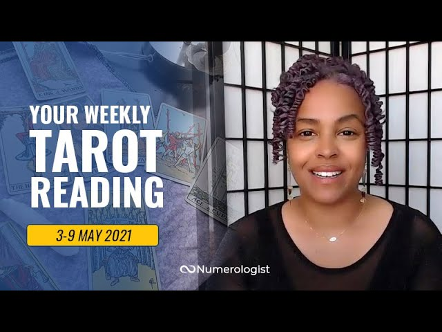 Your Personalized Weekly Tarot Reading 🃏🔮 3-9 MAY, 2021